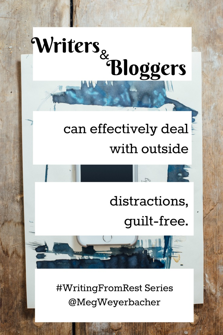Writers and bloggers can effectively deal with outside distractions.